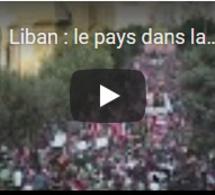 Liban : le pays dans la rue, uni contre la classe politique