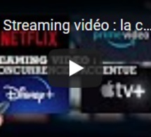 Streaming vidéo : la concurrence s'accentue
