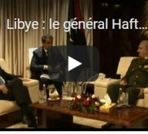 Libye : le général Haftar en visite diplomatique en Grèce