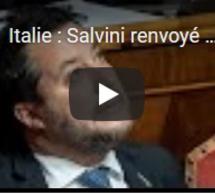 Italie : Salvini renvoyé en justice par le Sénat italien