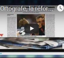 """""""Ortografe, la réforme qui fait couler de l'encre"""""""