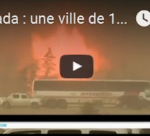 Canada : une ville de 100 000 habitants évacuée après un gigantesque incendie