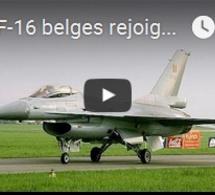 Des F-16 belges rejoignent la coalition anti-Etat islamique