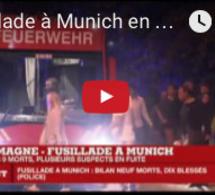 Fusillade de Munich 9 morts et 10 blessés