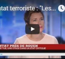 """Attentat terroriste : """"Les policiers travaillent sur une cellule jihadiste rurale et familiale"""""""