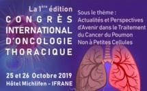 Première édition du Congrès international d'oncologie thoracique à Ifrane