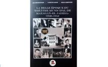 """Parution de l' ouvrage """"La belle époque du théâtre municipal de Mazagan/El Jadida (1946-1954)"""""""