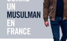 """""""Comme un musulman en France"""": Ismaël Saidi raconte une jeunesse en quête d'identité"""