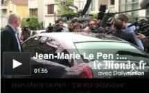 Jean-Marie Le Pen : « J'ai été désavoué »
